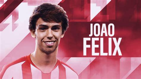 Joao Felix 2019   Goals & Assist for Atletico Madrid   YouTube