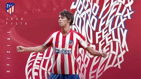 Joao Félix is officially an Atlético Madrid player   AS.com