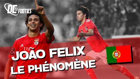João Felix, la nouvelle MERVEILLE du PORTUGAL – [DCF #19 ...
