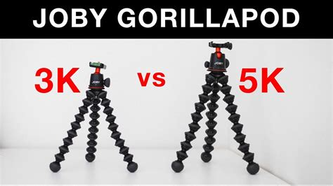 JOBY Gorillapod   3K vs 5K Kit   COMPARISON   YouTube
