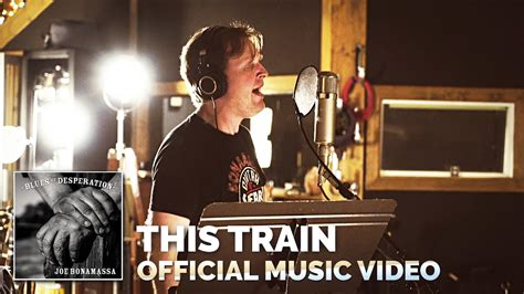 Joe Bonamassa    This Train    OFFICIAL Music Video   YouTube