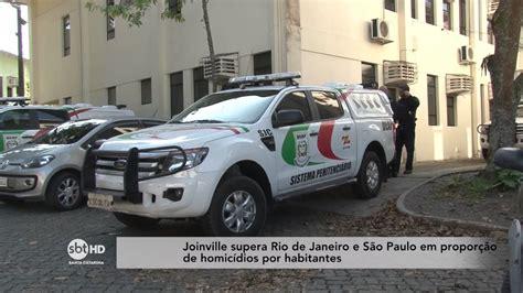 Joinville supera Rio de Janeiro e São Paulo na proporção ...