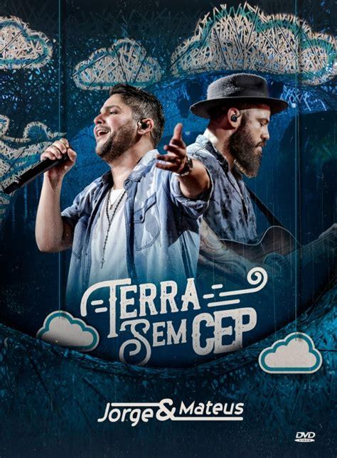 Jorge & Mateus lançam o novo álbum  Terra Sem CEP ...