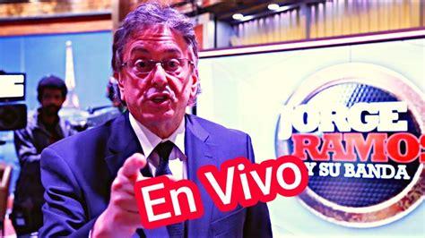 JORGE RAMOS Y SU BANDA HOY en vivo  2 de abril 2020 ...