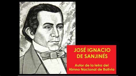 JOSE IGNACIO DE SANJINES, autor de la letra del Himno ...