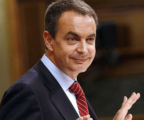 Jose Luis Rodriguez Zapatero s quotes, famous and not much ...