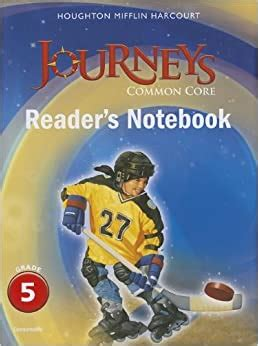 Journeys: Common Core Reader s Notebook Consumable Grade 5 ...