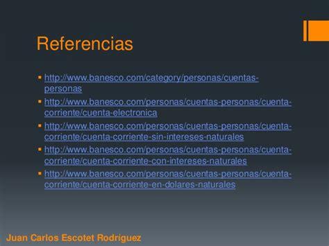 Juan Carlos Escotet Rodríguez: Cuentas corrientes Banesco
