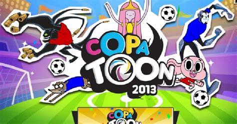 Juego Copa Toon 2013 Jugar COPATOON ~ JUEGOS CARTOON ...