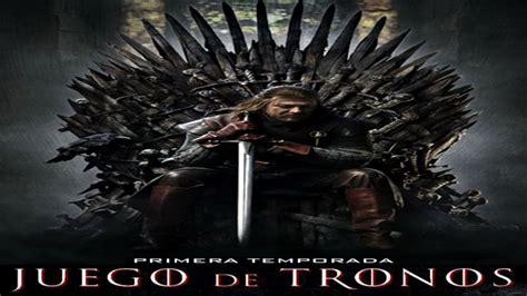 Juego De Tronos Temporada   1 Completa En Español Capitulo ...