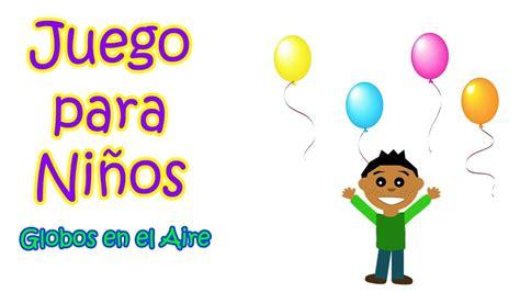 Juegos Infantiles y Educativos Para Niños Gratis   Globos ...