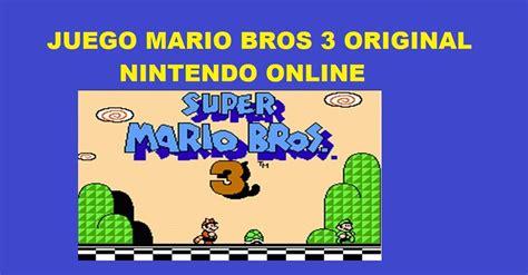 Jugar Mario Bros 3 Original Online Gratis Nintendo