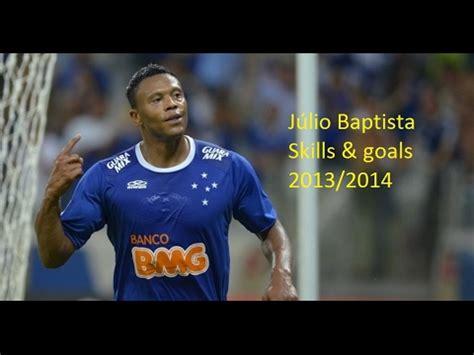 Júlio Baptista Cruzeiro Skills & Goals 2013/2014   YouTube