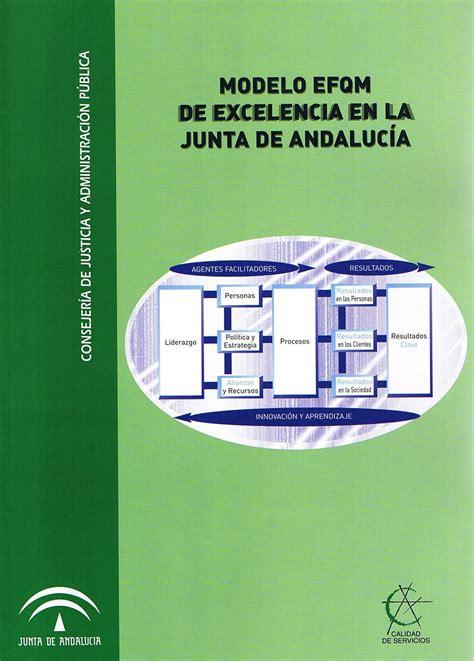 Junta de Andalucía   Modelo Efqm de Excelencia en la Junta ...