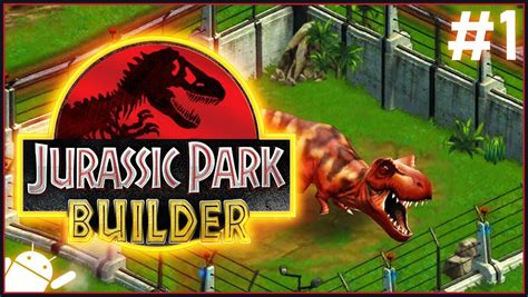 Jurassic Park Builder | #1 | Free To Play Dinosaurs!   YouTube