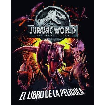 Jurassic World El reino caído    5% en libros | FNAC
