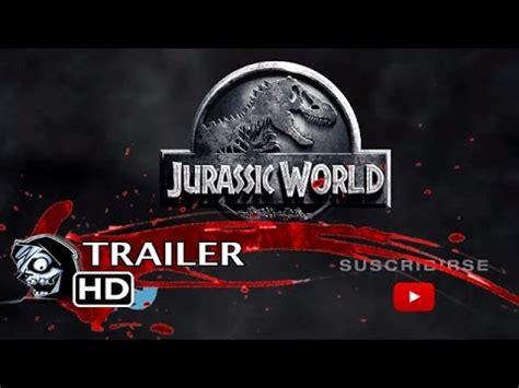 JURASSIC WORLD  Parque Jurásico 4    Tráiler en español ...