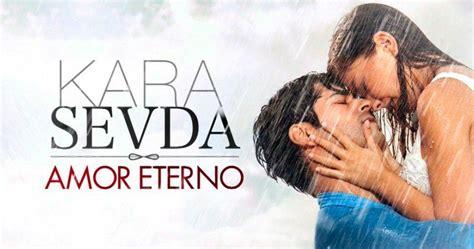 Kara Sevda  Amor Eterno  Capitulo 1 – Mi novela Subtitulada