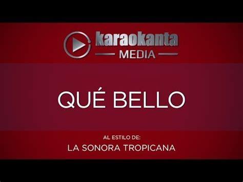 Karaokanta   La Sonora Tropicana   Qué bello   YouTube