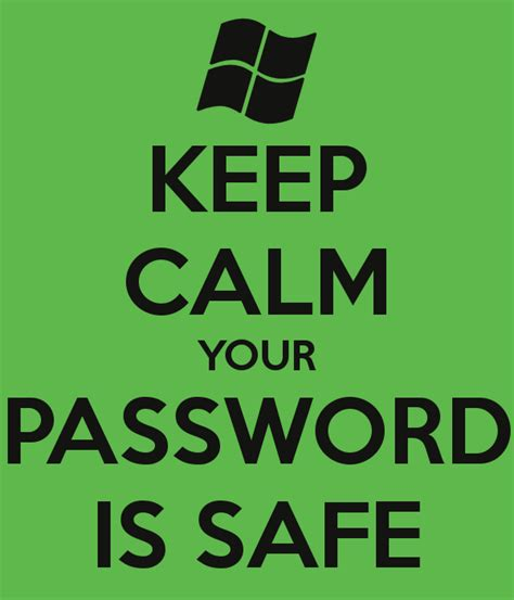 KEEP CALM YOUR PASSWORD IS SAFE Poster   Daniel   Keep ...