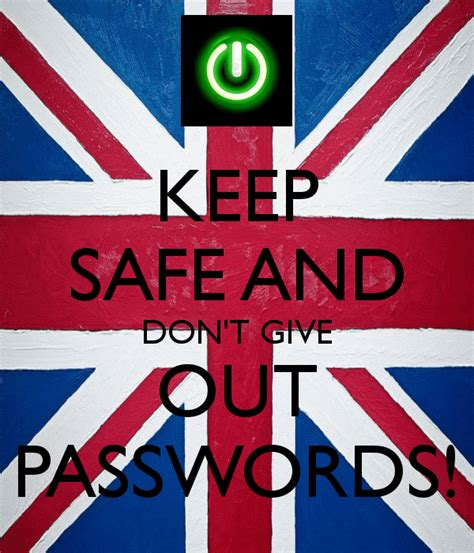 KEEP SAFE AND DON T GIVE OUT PASSWORDS! Poster   Mack ...