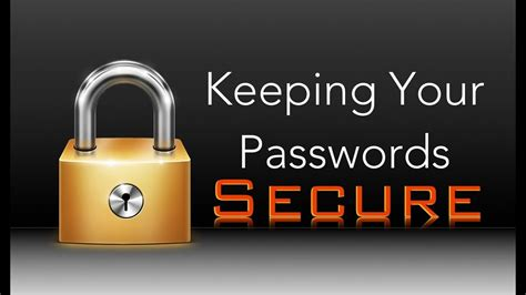 Keeping Your Passwords Secure   YouTube