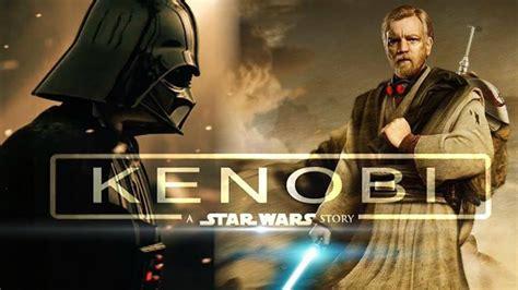 KENOBI Movie Shooting in 2019! 2020 Release Date!!   Star ...