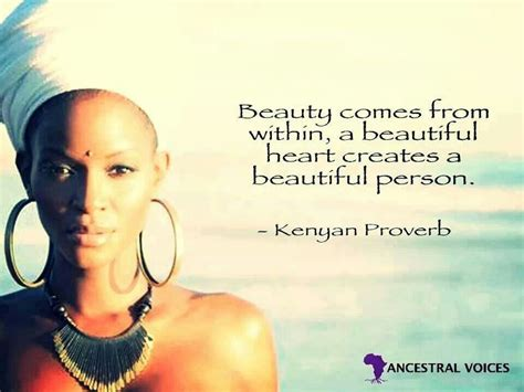Kenyan proverb   Beautiful person, African proverb