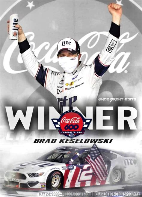 Keselowski Wins the 2020 Coca Cola 600   Belly Up Sports