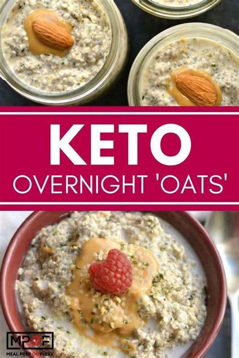 Keto Overnight  Oats  | Recipe | Keto oatmeal, Food, Keto ...