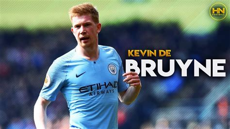 Kevin De Bruyne 2019   The Maestro   Playmaking Skills ...