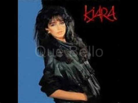 Kiara   Qué Bello  Disco Completo 1988    YouTube