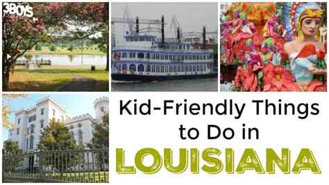 Kid Friendly Things to Do in Louisiana – 3 Boys and a Dog ...