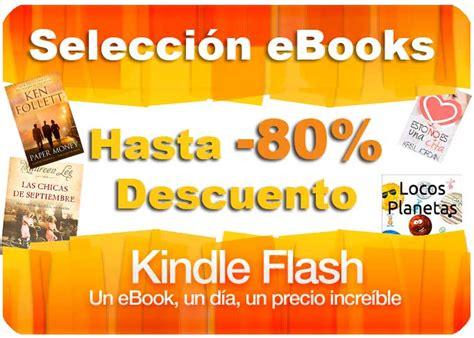 kindle flash ofertas del dia libros ebooks chollos rebajas ...