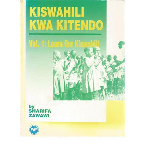 Kiswahili Kwa Kitendo   Vol.1: Learn our Kiswahili | Oxfam ...