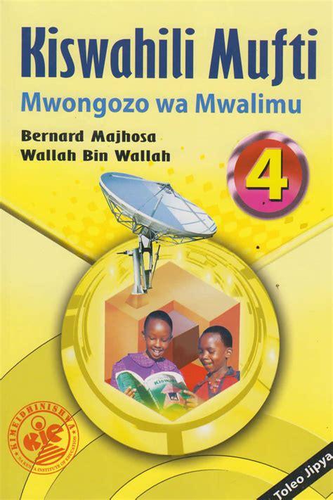 Kiswahili Mufti Mwongozo wa Mwalimu 4 | Text Book Centre