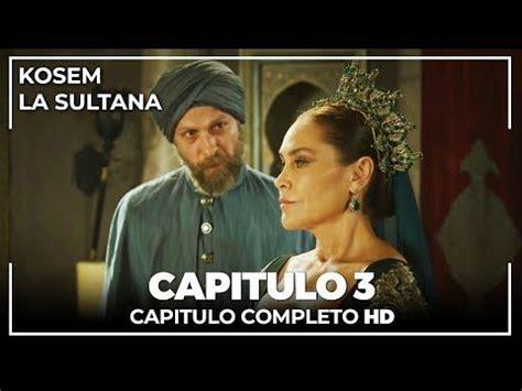 Kosem La Sultana   Capitulos Completos En Español ...