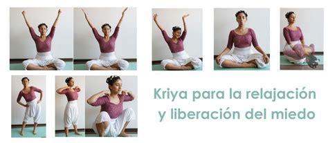 Kriya Para La Relajación Y Liberación Del Miedo   www ...