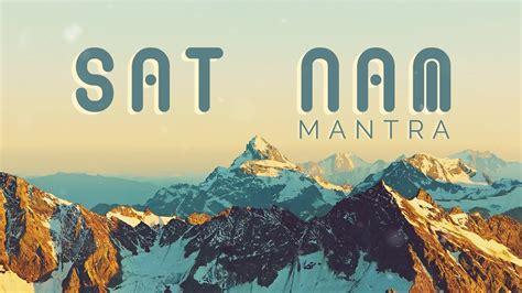 KUNDALINI MANTRA for AWARENESS || SAT NAM Mantra ...