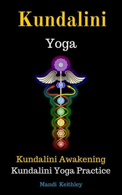 Kundalini Yoga Kundalini Awakening Kundalini Yoga Practice ...