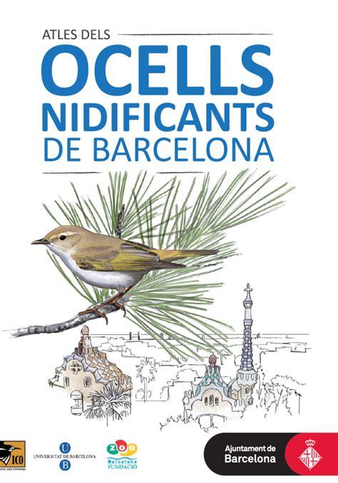 L Atles dels ocells nidificants de Barcelona  rep el ...