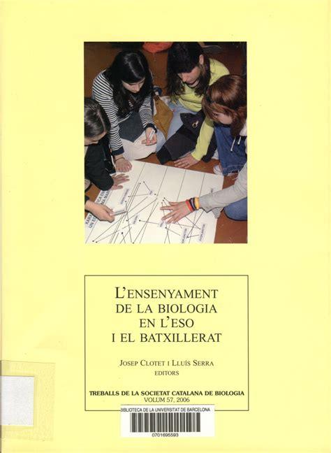 L Ensenyament de la biologia en l ESO i el Batxillerat ...