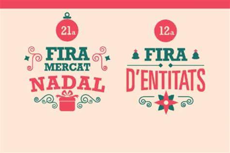 La 21a Fira Mercat de Nadal i 12a Fira d'Entitats de les ...
