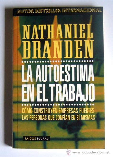 LA AUTOESTIMA EN EL TRABAJO NATHANIEL BRANDEN PDF