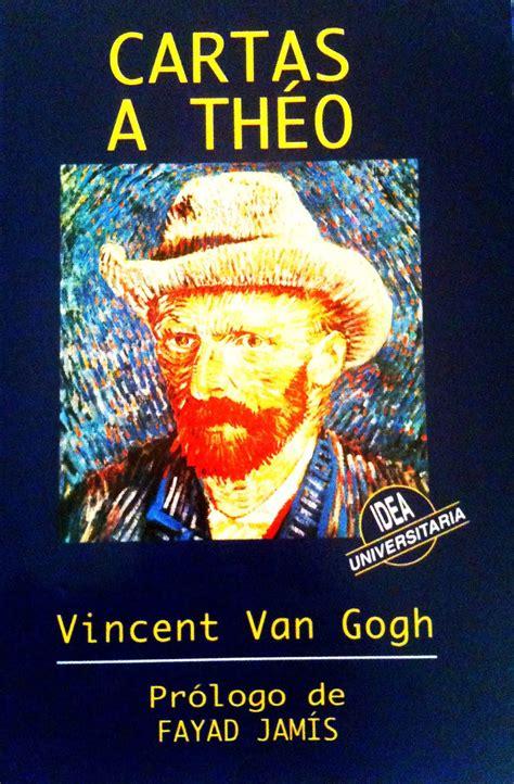 La Biblioteca Encantada: Cartas a Théo de Vincent Van Gogh