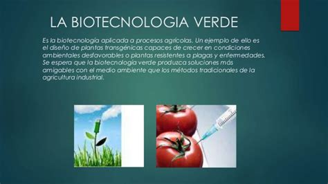 La Biotecnología.