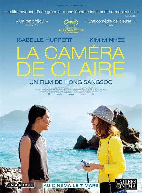 La Caméra de Claire   film 2017   AlloCiné