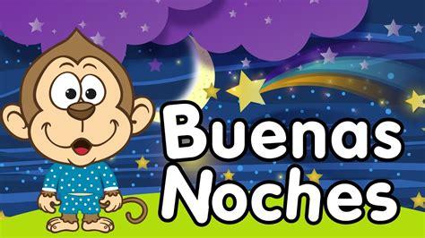La canción de las buenas noches   Canción para niños ...