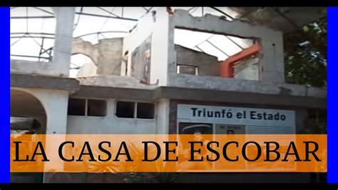 LA CASA DE PABLO ESCOBAR   YouTube
