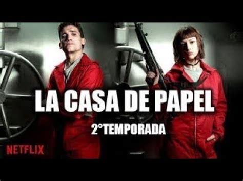 La Casa de Papel   2 Temporada | Trailer Oficial [HD ...